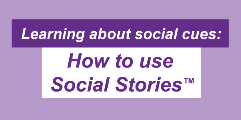 """Social Story blog header which reads: """"Learning about social cues: How to use Social Stories"""